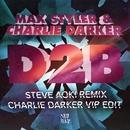 D2B Remixes/Max Styler