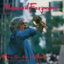 Live From San Francisco/Maynard Ferguson