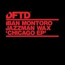 Chicago EP/Iban Montoro & Jazzman Wax
