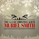 The Classic Christmas Album/Muriel Smith