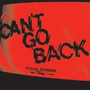 Can't Go Back (iTUNES)/Primal Scream