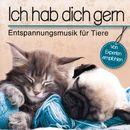 Ich hab dich gern - Entspannungsmusik für Tiere/Korte