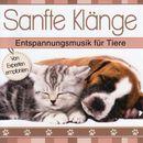 Sanfte Klänge - Entspannungsmusik für Tiere/Korte