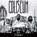 Anxiety's Kiss/Coliseum