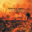 Soldiers/Embrace Today