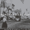 Witness (Remastered)/Modern Life Is War