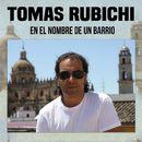 En el Nombre de un Barrio/Tomas Rubichi