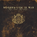 My Love My Way/Modern Life Is War