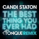 The Best Thing You Ever Had (Jean Tonique Remix)/Candi Staton