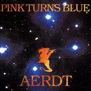 Aerdt/Pink Turns Blue