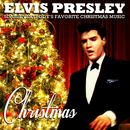 Christmas - Elvis Presley Sings Everybody's Favorite Christmas Music (Remastered)/エルヴィス・プレスリー