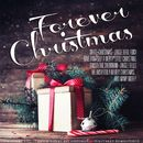 Forever Christmas (Remastered)/Forever Christmas