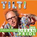Tilt! - Der Jahresrückblick 2015/Urban Priol