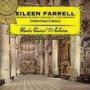Christmas Carols (Choral Edition)/Eileen Farrell