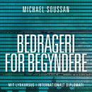 Bedrageri for begyndere (uforkortet)/Michael Soussan