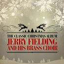 The Classic Christmas Album/Jerry Fielding and His Brass Choir