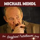 Der Siegfried Teitelbaum Song/Michael Mendl