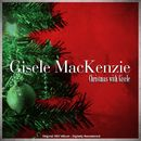 Christmas with Gisele/Gisele MacKenzie