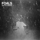 Give It All (Remixes EP)/Foals