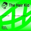 Acid Disco Homegirls/The Hair Kid