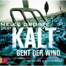 Kalt geht der Wind - Inka Luhmann ermittelt im Sauerland (gekürzt)/Oliver Welter
