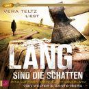 Lang sind die Schatten (ungekürzt)/Oliver Welter