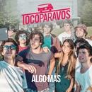 Algo más/#TocoParaVos