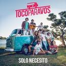 Sólo necesito/#TocoParaVos