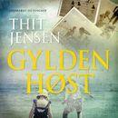 Gylden Høst: Et Sommersmil (uforkortet)/Thit Jensen