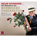 Die Memoiren des Rodriguez Faszanatas/Helge Schneider