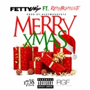 Merry Xmas (feat. Monty)/Fetty Wap
