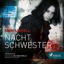 Nachtschwester (Ungekürzt)/Unni Lindell