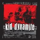 Kid Dynamite/Kid Dynamite