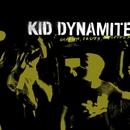 Shorter, Faster, Louder/Kid Dynamite