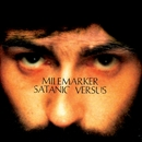 Satanic Versus/Milemarker
