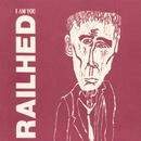 I Am You/Railhed