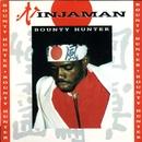 Bounty Hunter/Ninjaman