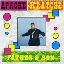 Father & Son/Apache Scratche