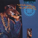 Just Reality/Shabba Ranks