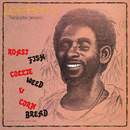 """Lee Perry """"The Upsetter"""" Presents: Roast Fish Collie Weed & Corn Bread""/Lee Perry The Upsetter"