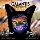 VIP Remixes/Galantis