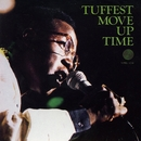 Move Up Time/Tuffest