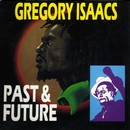 Past & Future/Gregory Isaacs