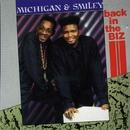 Back In The Biz/Michigan & Smiley