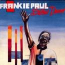 Slow Down/Frankie Paul