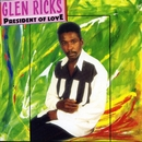 President Of Love/Glen Ricks