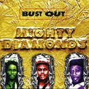 Bust Out/The Mighty Diamonds