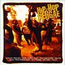 Hip-Hop Reggae/Hip-hop Reggae