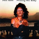 Missing You Baby/Pam Hall