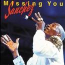 Missing You/Sanchez